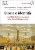 STORIA E IDENTITA', dall'Età delle rivoluzioni alla fine dell'Ottocento.