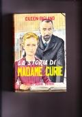 La storia di Madame Curie
