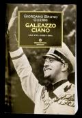 GALEAZZO CIANO UNA VITA 1903-1944