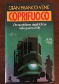 COPRIFUOCO VITA QUOTIDIANA DEGLI ITALIANI NELLA GUERRA CIVILE