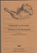 Almanacco dei Buongustai  seguito dal Manuale dell'Anfitrione