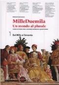 MILLEDUEMILA VOL.1+CITTADINANZA E COSTITUZIONE- Dal Mille al Seicento