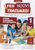 Per Nuovi Traguardi classe 1 guida didattica arte e immagine,musica,ed.fisica