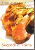 Il Friuli Venezia in cucina 3 Secondi di carne