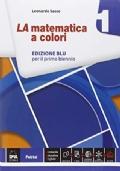 La matematica a colori 1 edizione blu