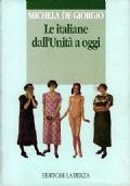 LE ITALIANE DALL'UNITÀ A OGGI - Modelli culturali e comportamenti sociali