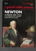 NEWTON UN FILOSOFO DELLA NATURA E IL SISTEMA DEL MONDO