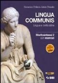 Lingua communis, Morfosintassi 2 con esercizi