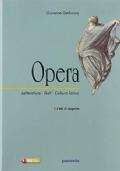 Opera. Vol. 1.A Dalle origini all'età di Silla