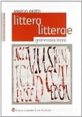 Littera, litterae - Lingua, lessico, civiltà, scrittori. Modulo C-D.