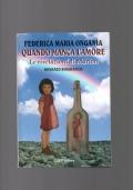 QUANDO MANCA L'AMORE - Le rivelazioni di Marion - Romanzo biografico