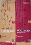 La Ricerca Del Pensiero volume 2A + volume 2B + Quaderno Filosofico Del Sapere 2