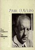 PAUL ELUARD. CHOIX DE POÈMES, PORTRAITS FAC-SIMILE, DOCUMENTS, INÉDITS