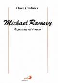 MICHAEL RAMSEY - Il primate del dialogo