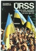 Ex-URSS - La questione delle nazionalità in Unione Societica da Lenin alla CSI