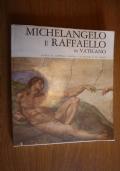 Michelangelo e Raffaello in Vaticano