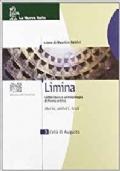 Limina 3  Per le Scuole superiori - Letteratura e antropologia di Roma antica- L'età di Augusto