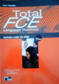Total FCE. Student's book-Language maximizer. Con CD Audio. Ediz. pack. Per le Scuole superiori. Con CD-ROM