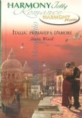 Italia primavera d'amore (Harmony Jolly Romance – HPRM 14B)