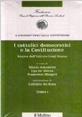 I cattolici democratici e la Costituzione (tomo I-II-III)