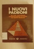 I NUOVI PADRONI - Atti del convegno internazionale sui nuovi padroni 1978