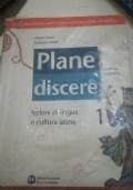 Plane Discere 1 - lezioni di lingua e cultura latina - grammatica latina