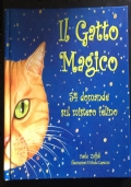 Il gatto magico. 54 domande sul mistero felino