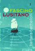 FASCINO LUSITANO. Identità e cultura nella società della comunicazione portoghese