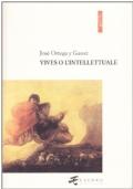 VIVES O L'INTELLETTUALE