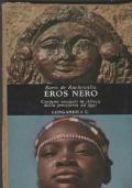 Eros nero  Costumi sessuali in Africa dalla preistoria a oggi