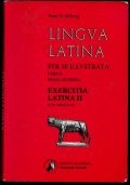 lingua latina per se illustrata: Roma aeterna pars II - Exercitia  Latina II (cap XXXVI - LVI)