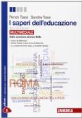 I saperi dell'educazione. Dalla preistoria all'anno Mille. Per i Licei e gli Ist. magistrali. Con e-book. Con espansione online