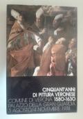 Cinquant'anni di pittura veronese 1580 - 1630