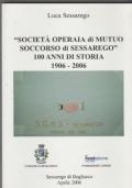 Società Operaia di Mutuo Soccorso di Sessarego  100 anni di storia 1906-2006
