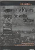 Cent'anni dopo... Genova e le Riviere  Due secoli a confronto