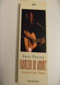 Amico Fragile - Fabrizio De Andrè si racconta a Cesare G. Romana