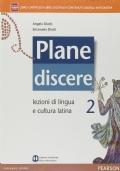 Plane discere. Per i Licei. Con e-book. Con espansione online vol.2