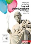 I saperi dell'educazione - Modelli pedagogici dall'antichitaà all'anno Mille