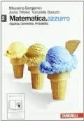 Matematica.Azzurro – Algebra Geometria Probabilità