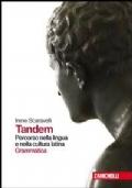 Tandem - Percorso nella lingua e nella cultura latina - Grammatica