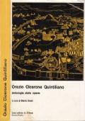 Orazio Cicerone Quintiliano  - Antologia delle opere