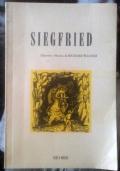 Sigfried - Libretto e musica di Richard Wagner