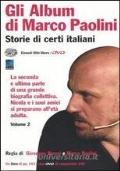 STORIE DI CERTI ITALIANI GLI ALBUM DI MARCO PAOLINI VOL.2