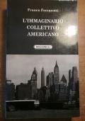 L'IMMAGINARIO COLLETTIVO AMERICANO
