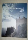 MARATEA LA SPIRITUALITA' L'ARTE IL MARE