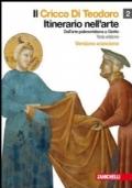 Il Cricco Di Teodoro 2 - Dall'arte paleocristiana a Giotto