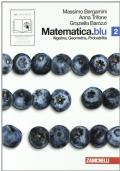Matematica.blu 2 - Algebra, geometria, probabilità