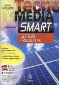 Tecnomedia smart. Disegno-Settore produttivi-Mi preparo-Tavole online-LAboratorio competenze online. Con DVD. Con e-book. Con espansione online