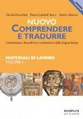 Nuovo Comprendere e Tradurre - Vol. I