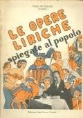 Le Opere Liriche Spiegate al Popolo